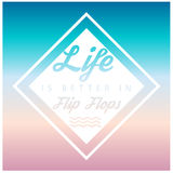 A vida do ` é melhor no ` de Flip Flops, fresco, fundo do verão Imagem de Stock