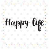 Vida feliz Cita inspirada Letras dibujadas mano Motivatio Fotografía de archivo libre de regalías