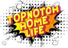 Vida Topnotch da casa - palavras do estilo da banda desenhada ilustração do vetor
