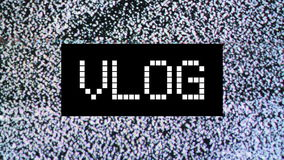 Video blog or Vlog concept. title over static TV noise background stock video footage
