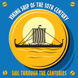 Viking ship of the 10th century. Sail through the centuries.Viking ship of the 10th century. Vector  illustration Stock Image
