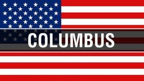 Ville de Columbus sur un fond de drapeau des Etats-Unis, rendu 3D Drapeau des Etats-Unis d'Amérique ondulant dans le vent Ondulat illustration de vecteur