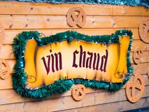 Vin chaud, hot mulled wine ensign. Ensign table fo vin chaud, hot mulled wine, typical drink for Christmas stock image