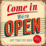 Vintage card - Come in were Open. Vector illustration Stock Photo