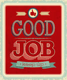 Vintage card - Good job. Vector illustration Royalty Free Stock Photos