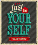 Vintage card - Just be your self. Vector illustration Royalty Free Stock Photography
