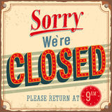 Vintage card - Sorry were closed. stock illustration