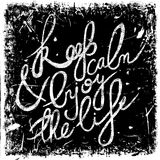 Vintage chalk hand drawn lettering quote Keep calm & enjoy the life on grunge background. Retro vector illustration. Royalty Free Stock Photography