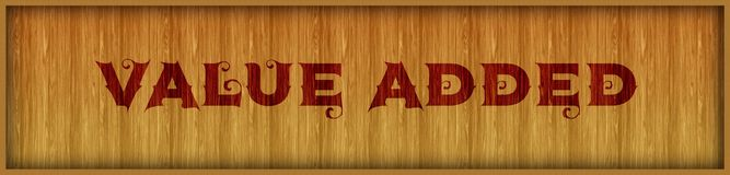 Vintage font text VALUE ADDED on square wood panel background. Illustration Stock Photography