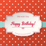 Vintage greeting card with text Happy Birthday, illustration,. Vintage greeting card with text Happy Birthday, white label on abstract dotted red background Stock Photos
