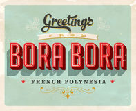 Vintage greetings from Bora Bora, French Polynesia vacation card. Vintage vector greetings vacation card, with a realistic used and worn effect that can be Stock Images