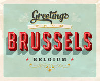 Vintage greetings from Brussels, Belgium vacation card. Vintage vector greetings vacation card, with a realistic used and worn effect that can be easily removed Royalty Free Stock Images