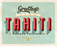 Vintage greetings from Tahiti, French Polynesia vacation card. Vintage vector greetings vacation card, with a realistic used and worn effect that can be easily Stock Photography
