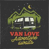 Vintage hand drawn camp logo badge. Van love - adenture awaits quote. Happy camper in mountains concept. Perfect for T vector illustration