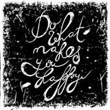 Vintage hand drawn lettering quote Do what makes you happy on grunge background. Retro vector illustration. Royalty Free Stock Images