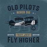 Vintage hand drawn tee graphic design. Old pilots quote. Authentic adventure sign. Retro typography poster. apparel, t. Shirt template. Retro colors airplane Stock Photography