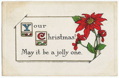 Vintage Jolly Christmas Postcard Poinsettia. Antique Christmas postcard from the 1900s.  Your Christmas, May it be a jolly one.  Featuring a red poinsettia Stock Photos
