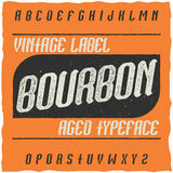 Vintage label typeface named Bourbon. Good font to use in any vintage labels or logo Stock Photo