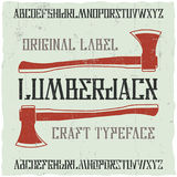 Vintage label typeface. Named Lumberjack. Good font to use in any vintage labels or logo Stock Photos