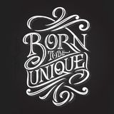 Vintage Lettering BORN TO BE UNIQUE on a dark background. Typography for print design, printing on T-shirts, sweatshirts royalty free stock photo