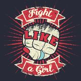 Vintage lettering quote Fight like a girl with girl hand fist. Woman punch fist. Retro grunge poster design. Vintage lettering quote Fight like a girl with girl Stock Photo