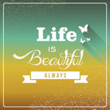 Vintage life is beautiful always poster. Stock Photos