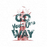 Vintage lighthouse and typography elements label. Marine print design. Go your own way sign. Best for t shirt, authentic Royalty Free Stock Images