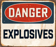 Vintage Metal Sign. Vintage Vector Metal Sign - Danger Explosives - with a realistic used and rusty effect that can be easily removed for a clean, brand new sign Stock Photos