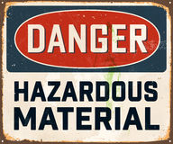 Vintage Metal Sign. Vintage Vector Metal Sign - Danger Hazardous Material - with a realistic used and rusty effect that can be easily removed for a clean, brand Royalty Free Stock Image