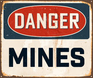 Vintage Metal Sign. Vintage Vector Metal Sign - Danger Mines - with a realistic used and rusty effect that can be easily removed for a clean, brand new sign Stock Photography
