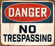 Vintage Metal Sign. Vintage Vector Metal Sign - Danger No Trespassing - with a realistic used and rusty effect that can be easily removed for a clean, brand new Royalty Free Stock Photography