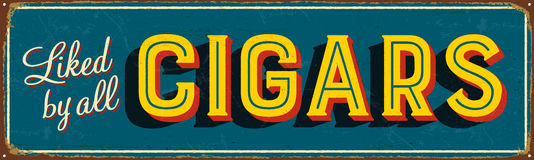Vintage Metal Sign. Vintage Vector Metal Sign - Liked by All Cigars - with a realistic used and rusty effect that can be easily removed for a clean, brand new Stock Images