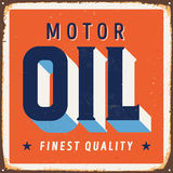 Vintage Metal Sign. Vintage Vector Metal Sign - Motor Oil Finest Quality - with a realistic used and rusty effect that can be easily removed for a clean, brand Stock Image