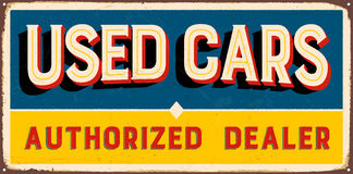 Vintage Metal Sign. Vintage Vector Metal Sign - Used Cars Authorized Dealer - with a realistic used and rusty effect that can be easily removed for a clean Royalty Free Stock Image