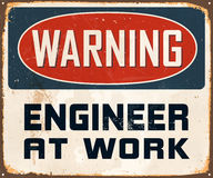 Vintage Metal Sign. Vintage Vector Metal Sign - Warning Engineer at Work - with a realistic used and rusty effect that can be easily removed for a clean, brand Royalty Free Stock Photos