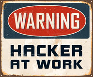Vintage Metal Sign. Vintage Vector Metal Sign - Warning Hacker at Work - with a realistic used and rusty effect that can be easily removed for a clean, brand new Stock Photo