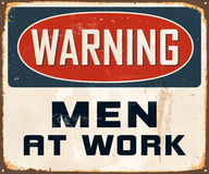 Vintage Metal Sign. Vintage Vector Metal Sign - Warning Men at Work - with a realistic used and rusty effect that can be easily removed for a clean, brand new Stock Photos
