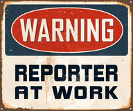 Vintage Metal Sign. Vintage Vector Metal Sign - Warning Reporter at Work - with a realistic used and rusty effect that can be easily removed for a clean, brand Stock Image