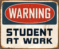 Vintage Metal Sign. Vintage Vector Metal Sign - Warning Student at Work - with a realistic used and rusty effect that can be easily removed for a clean, brand Stock Photos