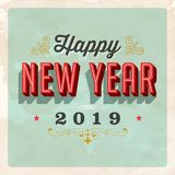 Vintage 2019 New Year`s Eve greeting card. Vector EPS 10. Grunge effects can be easily removed for a clean, brand new sign. For your print and web messages Stock Photos
