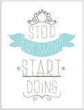 Vintage poster. Stop dreaming start doing Stock Images