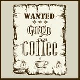 Vintage poster in Wild West style - wanted good coffee. Royalty Free Stock Photography