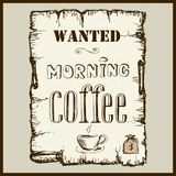Vintage poster in Wild West style - wanted morning coffee. Royalty Free Stock Photos