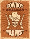 Vintage poster of wild west theme. Skull and revolvers stock illustration
