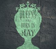 Vintage queen symbol. Motivation sentence Stock Images
