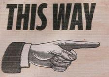 Vintage retro el este señalar de la mano de la muestra de la manera Imágenes de archivo libres de regalías