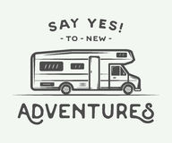 Vintage retro poster with camper. Say yes to new adventures. Graphic Art. Vector Illustration Royalty Free Stock Photography