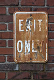 Vintage Rusted EXIT ONLY Sign Royalty Free Stock Photo