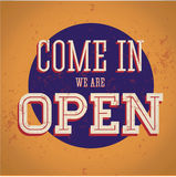 Vintage sign - Come in, we are open stock illustration