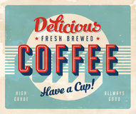 Vintage Sign. Vintage vector Delicious Fresh Brewed Coffee, with a realistic used and worn effect that can be easily removed for a clean, brand new sign Royalty Free Stock Image